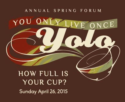 You Only Live Once Annual Forum - JS Alliance and Lchaim